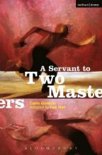 """""""A Servant to Two Masters"""""""