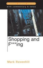 """""""Shopping and F***ing"""""""