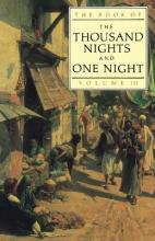 The Book of the Thousand and One Nights: Volume 3