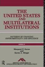 The United States and Multilateral Institutions