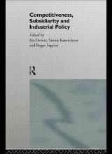 Competitiveness, Subsidiarity and Industrial Policy