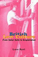 British Low Culture  From Safari Suits to Sexploitation