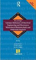 Routledge German Dictionary of Electrical Engineering and Electronics Worterbuch Elektrotechnik and Elektronik Englisch: German-English/Deutsch-Englisch Volume 1