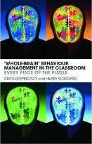 """""""Whole-brain"""" Behaviour Management in the Classroom"""