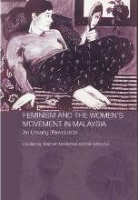 Feminism and the Women's Movement in Malaysia