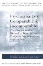 Psychoanalysis Comparable and Incomparable