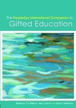 The Routledge International Companion to Gifted Education