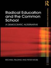 Radical Education and the Common School