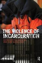 The Violence of Incarceration