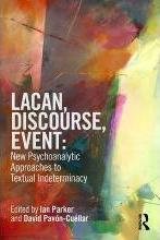 Lacan, Discourse, Event: New Psychoanalytic Approaches to Textual Indeterminacy