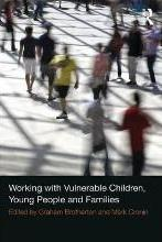 Working with Vulnerable Children, Young People and Families