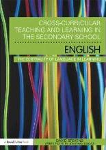 Cross-Curricular Teaching and Learning in the Secondary School... English