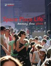 Space, Place, Life