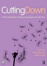 Cutting Down: A CBT workbook for treating young people who self-harm