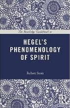 The Routledge Guidebook to Hegel's Phenomenology of Spirit