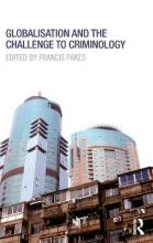 Globalisation and the Challenge to Criminology