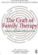 The Craft of Family Therapy
