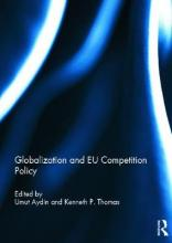 Globalization and EU Competition Policy