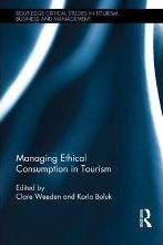 Managing Ethical Consumption in Tourism