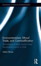 Environmentalism, Ethical Trade, and Commodification