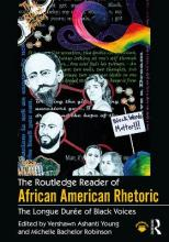The Routledge Reader of African American Rhetoric