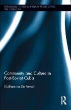 Community and Culture in Post-Soviet Cuba