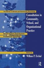 Consultation In Community, School, And Organizational Practice
