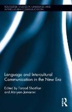 Language and Intercultural Communication in the New Era
