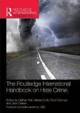 The Routledge International Handbook on Hate Crime