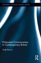 Holocaust Consciousness in Contemporary Britain