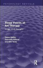 Three Voices of Art Therapy (Psychology Revivals)