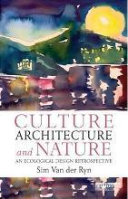 Culture, Architecture and Nature