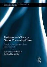 The Impact of China on Global Commodity Prices