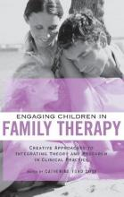 Engaging Children in Family Therapy