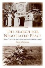 The Search for Negotiated Peace