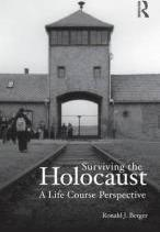 Surviving the Holocaust: A Life Course Perspective