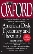 The Oxford Desk Dictionary and Thesaurus