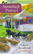 Assaulted Pretzel: Amish Mystery Book 2