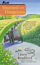Shunned and Dangerous: Amish Mystery Book 3