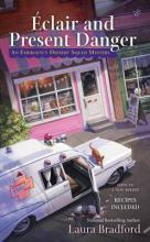 Eclair and Present Danger: An Emergency Dessert Squad Mystery