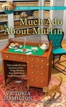 Much Ado About Muffin: A Merry Muffin Mystery