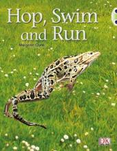 Hop, Swim and Run: Bug Club Non-fiction Pink A Hop, Swim and Run 6-pack Non-Fiction Pink A