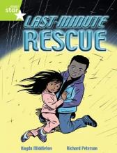 Rigby Star Independent Year 2 Lime Fiction: Last Minute Rescue Single