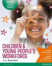 CACHE Level 3 Extended Diploma for the Children & Young People's Workforce Student Book 2007