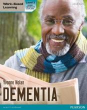 Health and Social Care: Dementia Level 3 Candidate Handbook (QCF)