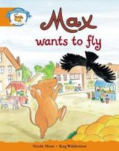 Storyworlds Yr1/P2 Stage 4, Animal World Max Wants to Fly (6 Pack)