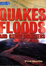Literacy World Satellites Non Fic Stage 4 Quakes, Floods and other Disasters