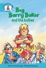 Literacy Edition Storyworlds Stage 9, Our World, Big Barry Baker and the Bullies