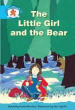 Literacy Edition Storyworlds Stage 9, Once Upon A Time World, The Little Girl and the Bear