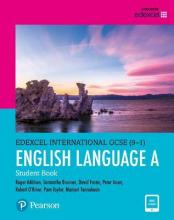 Edexcel International GCSE (9-1) English Language A: Student Book